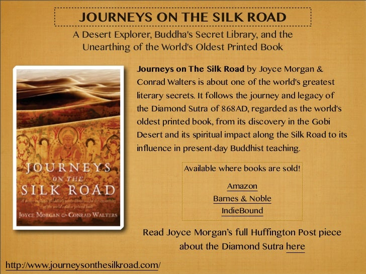 Journeys On The Silk Road A Desert Explorer Buddhas Secret Library And The Unearthing Of The Worlds Oldest