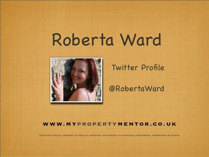 Roberta Ward                                                    Twitter Profile                                            ...