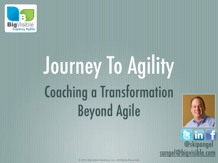 Journey To AgilityCoaching a Transformation      Beyond Agile                                                             ...