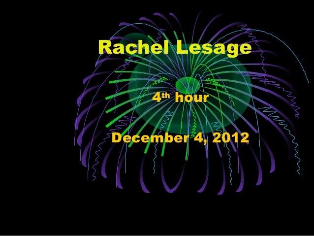 Rachel Lesage     4th hour December 4, 2012