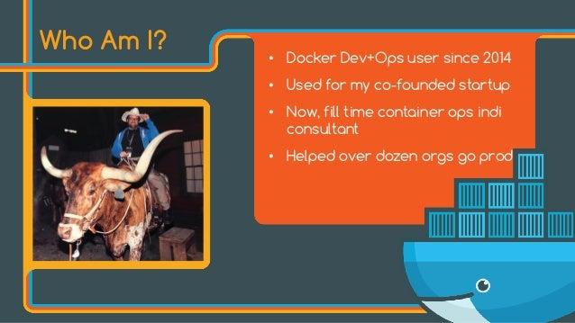 journey to docker production bret fisher independent devops sysadmin docker captain 2 - Production Consultant