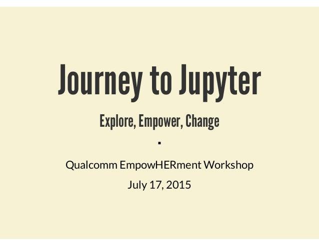 Journey to Jupyter Slide 2