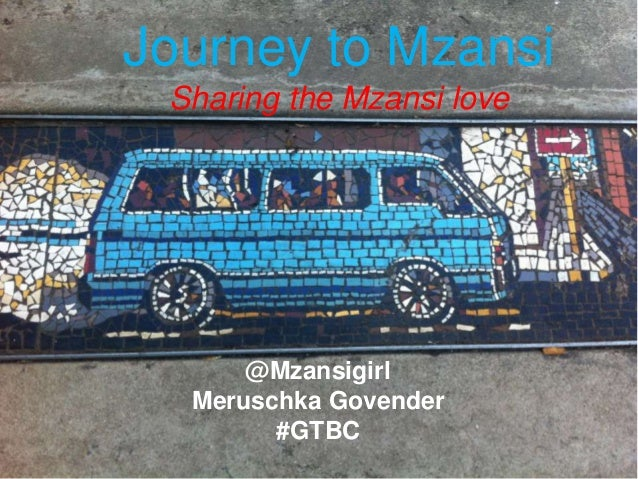 Journey to Mzansi Sharing the Mzansi love @Mzansigirl Meruschka Govender #GTBC