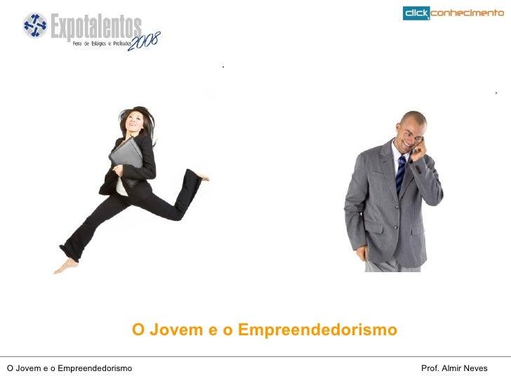 O Jovem e o Empreendedorismo