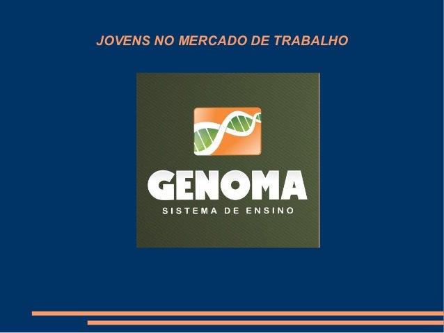 JOVENS NO MERCADO DE TRABALHO