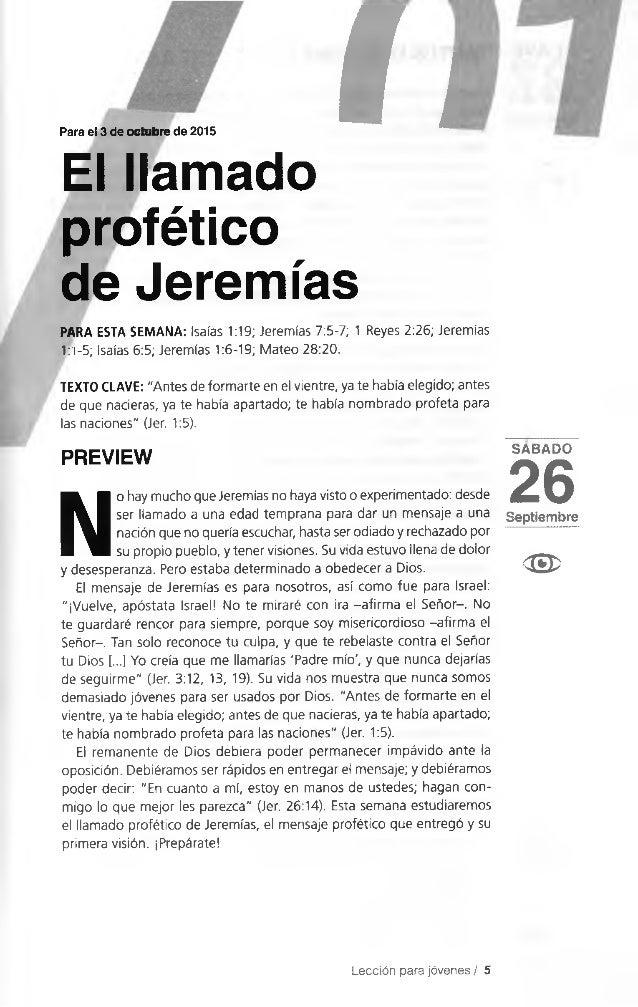 Para el 3 de octubre de 2015 SiEl llamado profético de Jeremías PARA ESTA SEMANA: Isaías 1:19; Jeremías 7:5-7; 1 Reyes 2:2...
