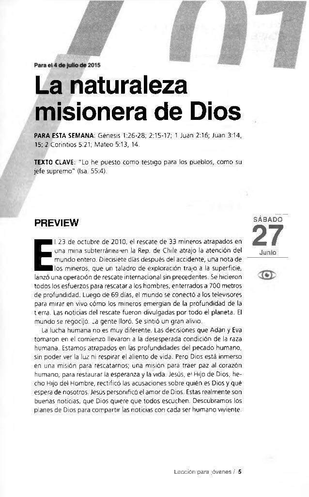 La naturaleza misionera de Dios PARA ESTA SEMANA: Génesis 1:26-28; 2:15-17; 1 Juan 2:16; Juan 3:14, 15; 2 Corintios 5:21; ...