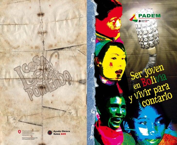 """Reflexiones y visiones de            """"La Cosa es Proponiendo""""www.lacosaesproponiendo.org.bo"""