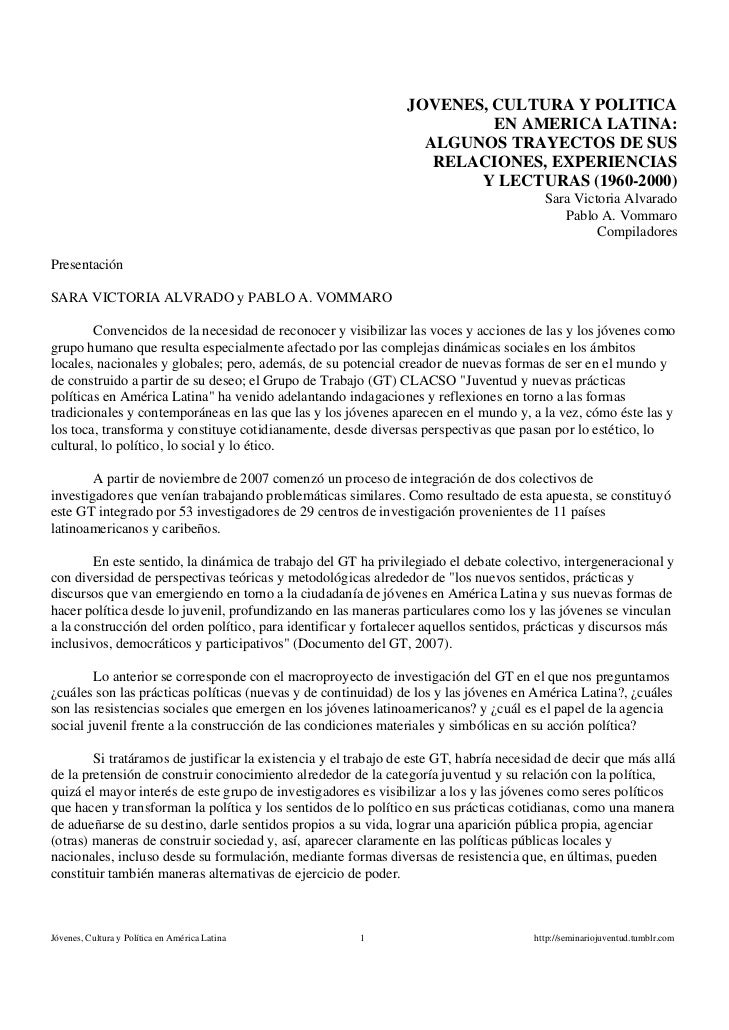 JOVENES, CULTURA Y POLITICA                                                                         EN AMERICA LATINA:    ...