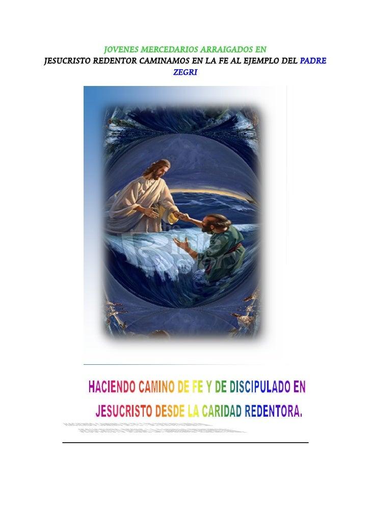Jovenes Mercedarios arraigados en Jesucristo Redentor