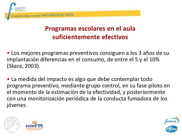 Efectividad de un Programa Comunitario Integrado en la Escuela para reducir                  la incidencia del Tabaquismo ...