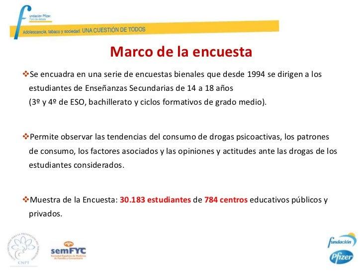 Marco de la encuestaSe encuadra en una serie de encuestas bienales que desde 1994 se dirigen a los estudiantes de Enseñan...