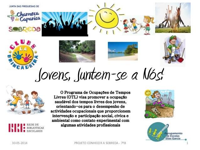 Jovens, Juntem-se a Nós! O Programa de Ocupações de Tempos Livres (OTL) visa promover a ocupação saudável dos tempos livre...