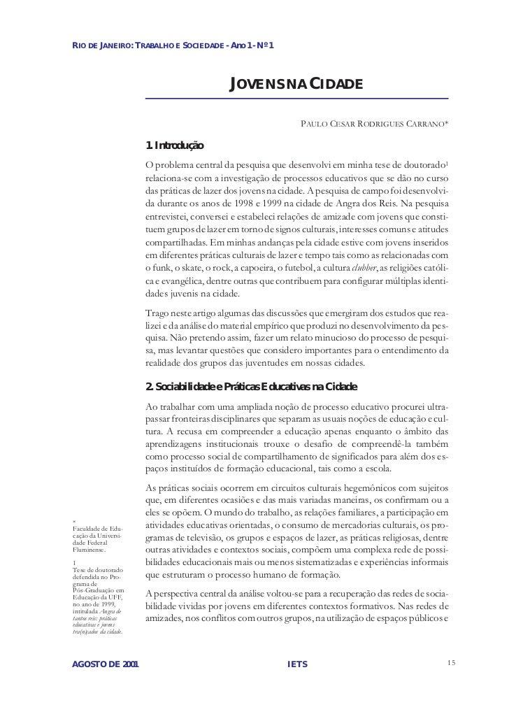 RIO DE JANEIRO: TRABALHO E SOCIEDADE - Ano 1 - Nº 1                                                 JOVENS NA CIDADE      ...