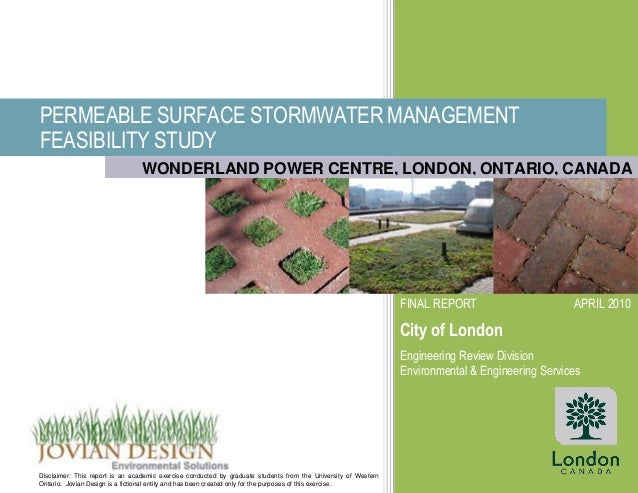 PERMEABLE SURFACE STORMWATER MANAGEMENT FEASIBILITY STUDY FINAL REPORT APRIL 2010 City of London Engineering Review Divisi...