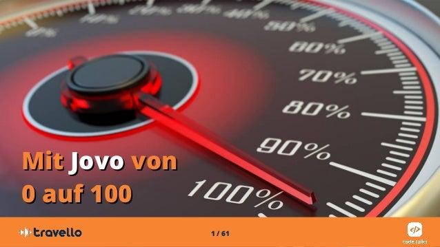 1 / 61 MitMit JovoJovo vonvon 0 auf 1000 auf 100