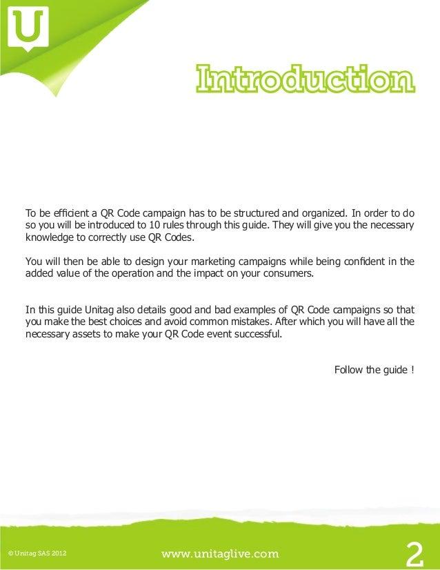 www.unitaglive.com© Unitag SAS 20123SummaryQR Code presentation 410 rules about QR Codes 7I. Choose your QR Code typeII....
