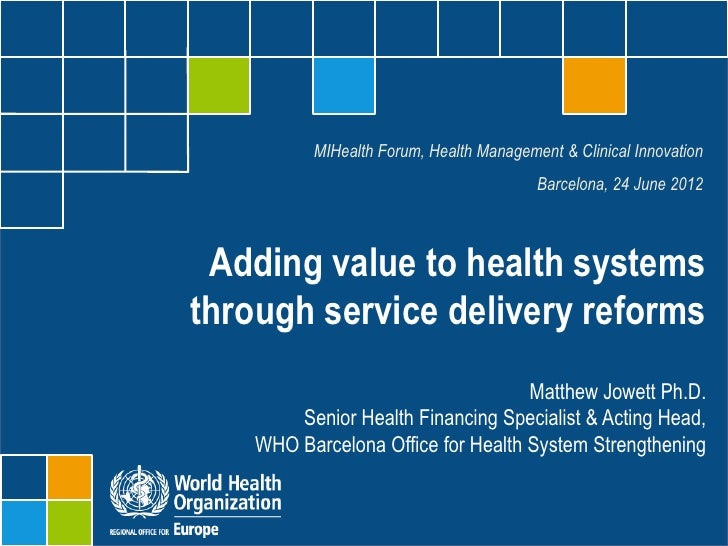 MIHealth Forum, Health Management & Clinical Innovation                                        Barcelona, 24 June 2012 Add...