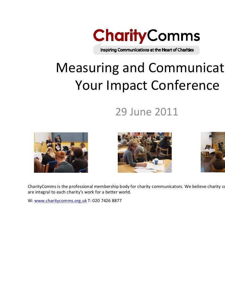 Measuring and Communicating               Your Impact Conference                                          29 June 2011Char...