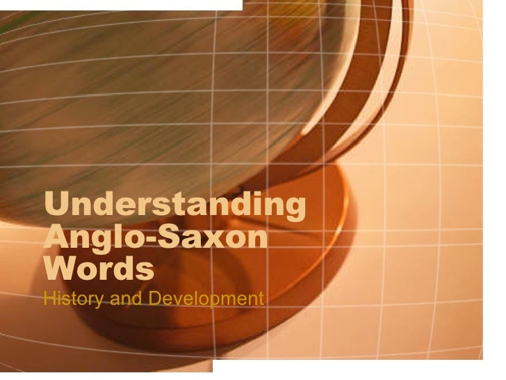 Understanding Anglo-Saxon Words History and Development