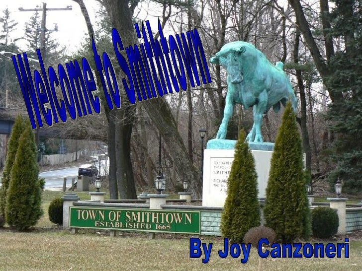 Welcome to Smithtown By Joy Canzoneri