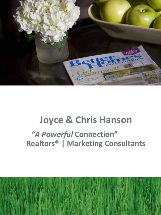 "Joyce & Chris Hanson ""A Powerful Connection""Realtors® 