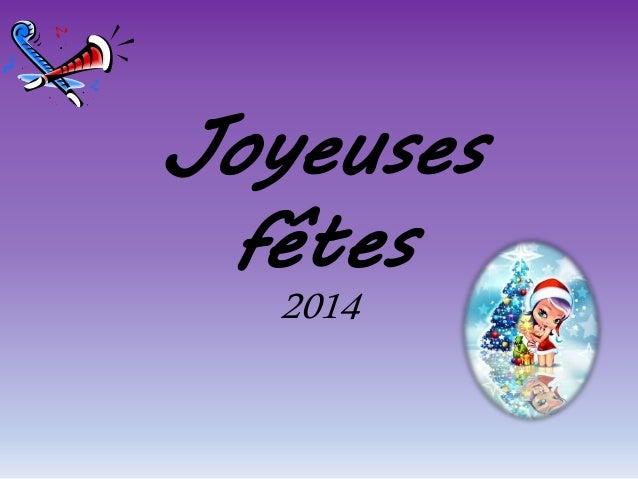 Joyeuses  fêtes  2014