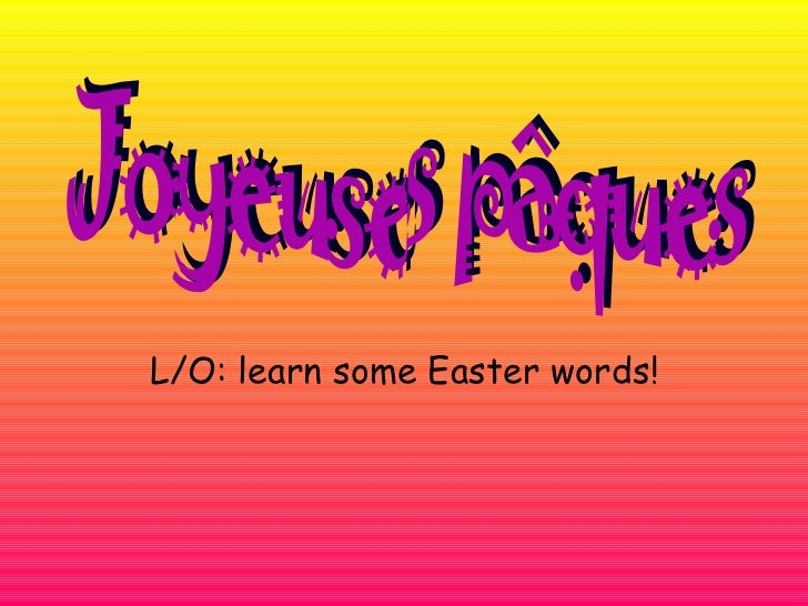L/O: learn some Easter words!
