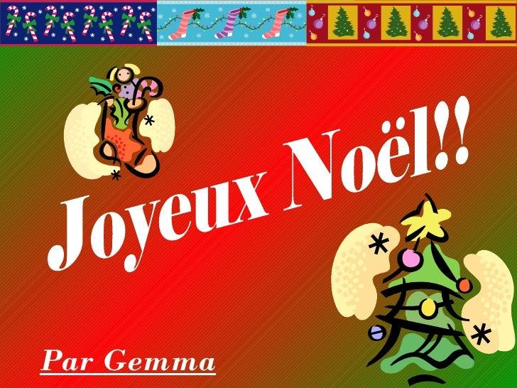 Joyeux Noël!! Par Gemma