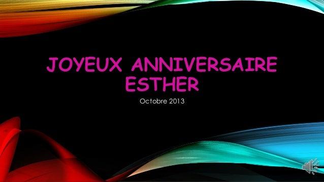 JOYEUX ANNIVERSAIRE ESTHER Octobre 2013