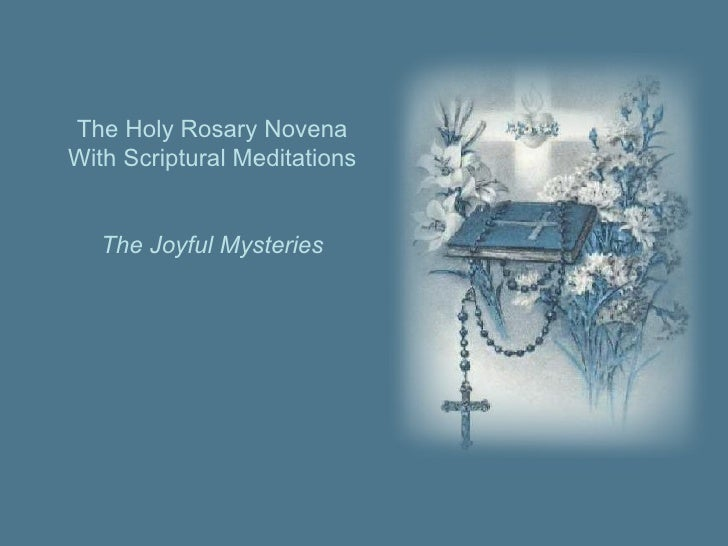The Holy Rosary Novena With Scriptural Meditations The Joyful Mysteries