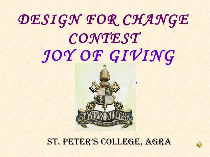 JOY OF GIVING WEEK DESIGN FOR CHANGE CONTEST ST. PETER'S COLLEGE, AGRA