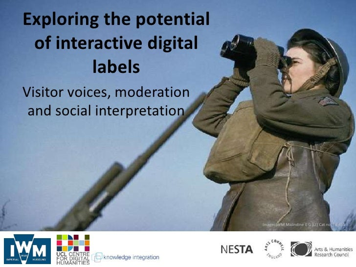 Exploring the potential of interactive digital         labelsVisitor voices, moderation and social interpretation         ...