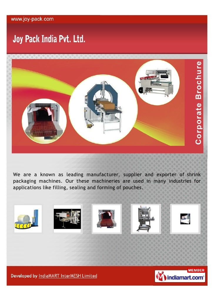 We are a known as leading manufacturer, supplier and exporter of shrinkpackaging machines. Our these machineries are used ...