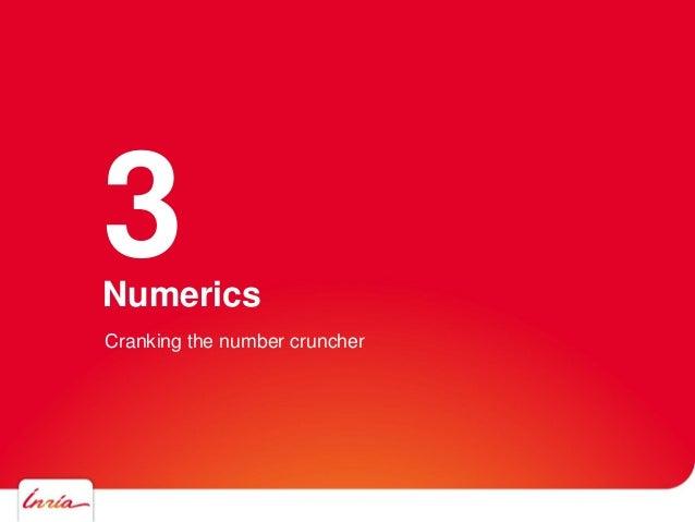 Numerics 3 Cranking the number cruncher