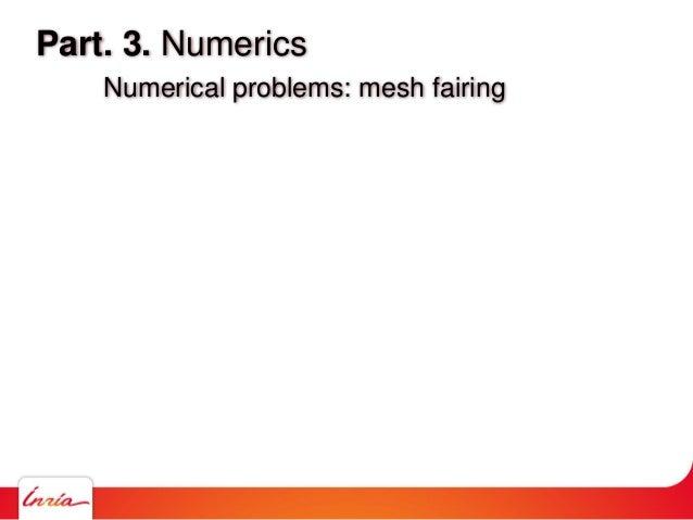 Part. 3. Numerics Numerical problems: mesh fairing
