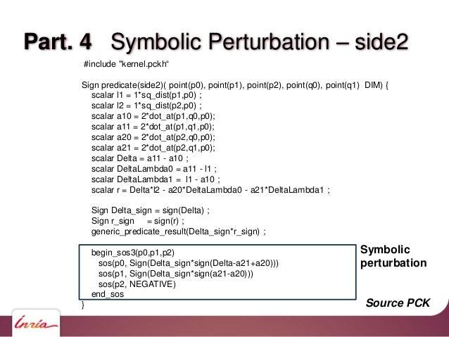 Part. 4 Symbolic Perturbation – side2 Sign side2_exact_SOS( const double* p0, const double* p1, const double* p2, const do...