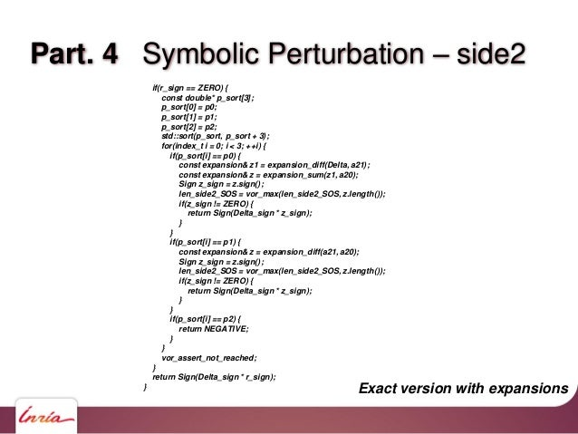"""Part. 4 Symbolic Perturbation – side3 #include """"kernel.pckh"""" Sign predicate(side3)( point(p0), point(p1), point(p2), point..."""