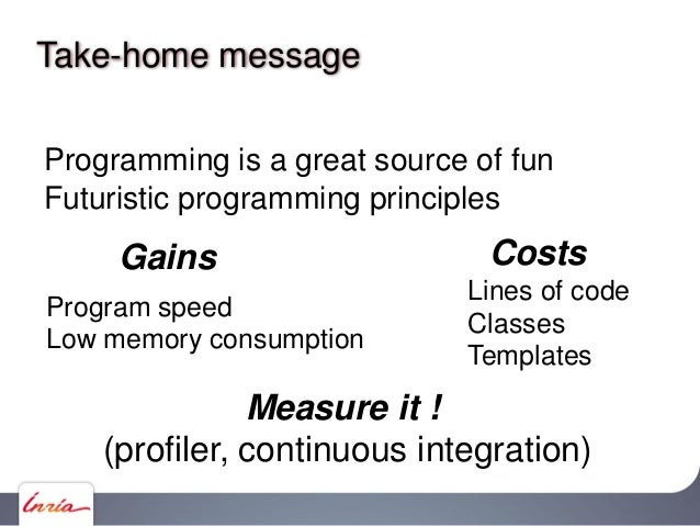 Take-home message: Usefulness is primary .h, .cpp .h, .cpp .h, .cpp .h, .cpp .h, .cpp .h, .cpp .h, .cpp Object-oriented de...