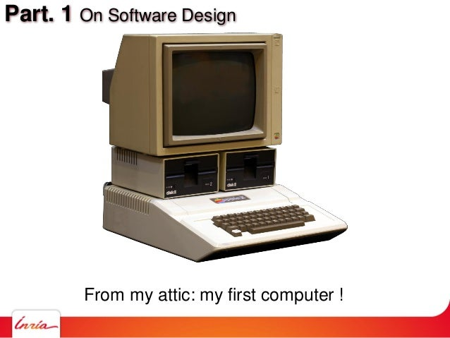 Part. 1 On Software Design From my attic: my first computer !