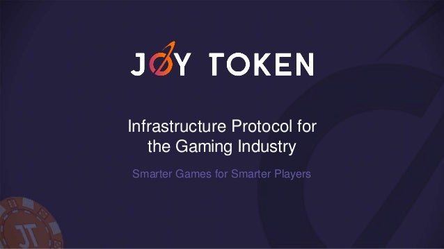 Infrastructure Protocol for the Gaming Industry Smarter Games for Smarter Players