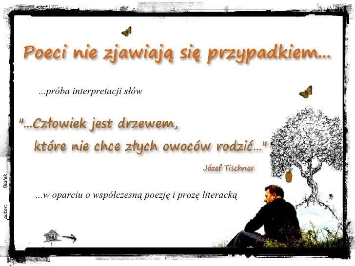 ...w oparciu o współczesną poezję i prozę literacką ...próba interpretacji słów