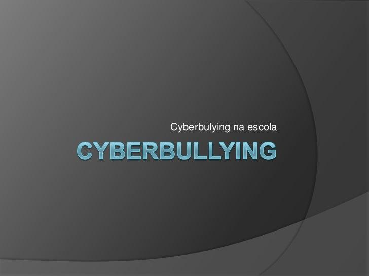 Cyberbulying na escola