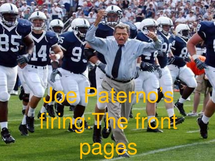 Joe Paterno'sfiring:The front     pages