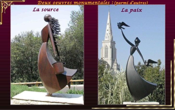 La source La paix Deux oeuvres monumentales  :   (parmi d'autres)