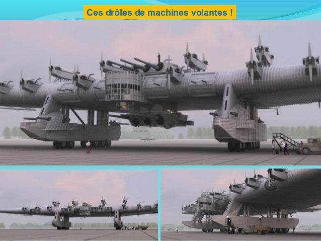 Ces drôles de machines volantes !