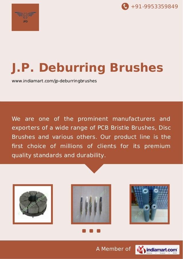 J P Deburring Brushes Bengaluru Disc Brushes