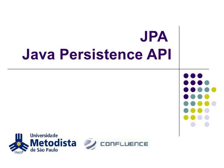 JPA   Java Persistence API