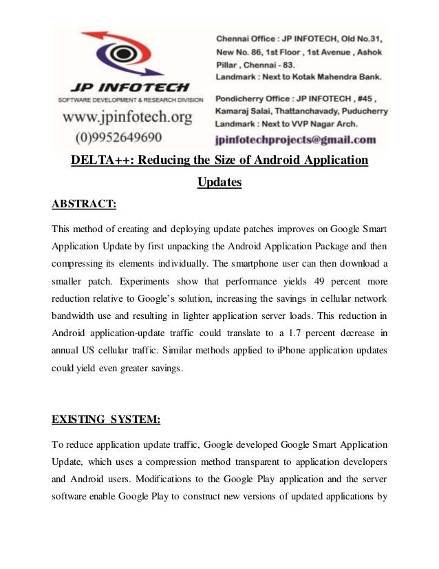 DELTA++: Reducing the Size of Android Application  Updates  ABSTRACT:  This method of creating and deploying update patche...