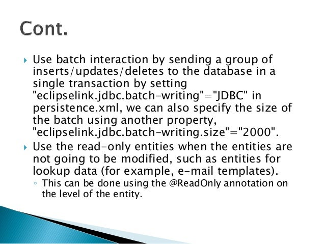 """ Use batch interaction by sending a group of inserts/updates/deletes to the database in a single transaction by setting """"..."""